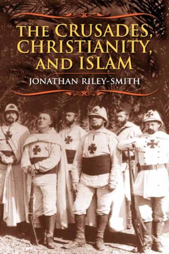 Crusades, Christianity, and Islam   2008 9780231146241 Front Cover