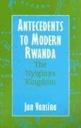Antecedents to Modern Rwanda The Nyiginya Kingdom  2004 edition cover