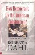 How Democratic Is the American Constitution?  2nd 2003 9780300095241 Front Cover