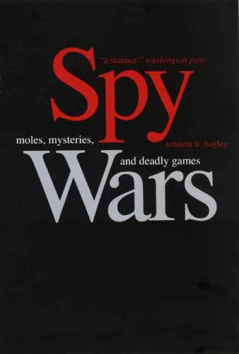 Spy Wars Moles, Mysteries, and Deadly Games  2008 edition cover