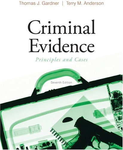 Criminal Evidence Principles and Cases 7th 2010 edition cover