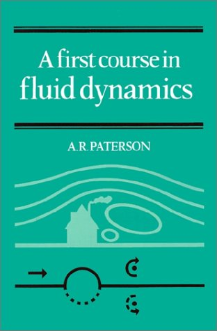 First Course in Fluid Dynamics   1983 edition cover
