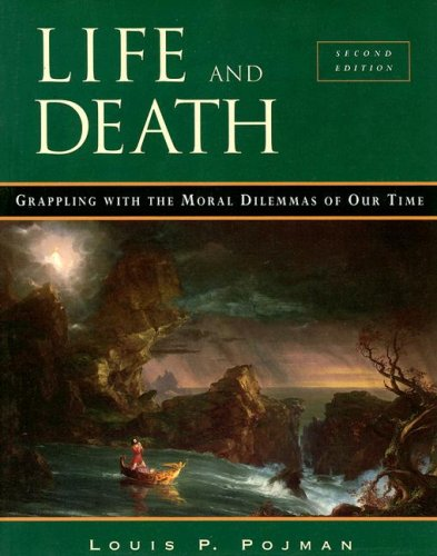 Life and Death Grappling with the Moral Dilemmas of Our Time 2nd 2000 (Revised) 9780534508241 Front Cover