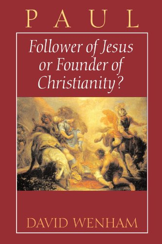 Paul : Follower of Jesus or Founder of Christianity?  1995 edition cover