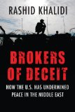 Brokers of Deceit How the U. S. Has Undermined Peace in the Middle East  2014 edition cover