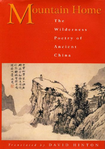 Mountain Home The Wilderness Poetry of Ancient China  2005 edition cover