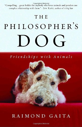 Philosopher's Dog Friendships with Animals N/A edition cover