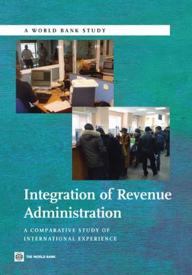 Integration of Revenue Administration A Comparative Study of International Experience  2010 edition cover