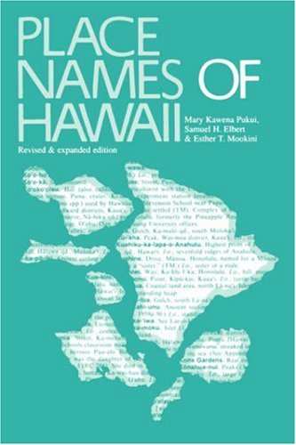 Place Names of Hawaii 2nd (Revised) 9780824805241 Front Cover