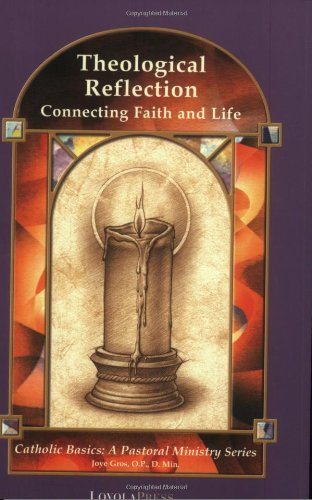 Theological Reflection Connecting Faith and Life  2001 edition cover