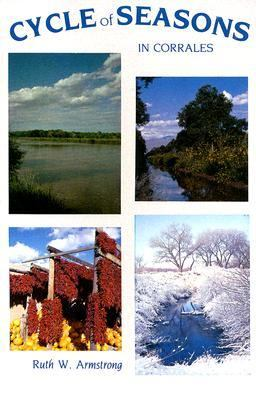 Cycle of Seasons in Corrales  N/A 9780865341241 Front Cover
