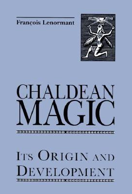 Magie Chez les Chaldeensis   1999 (Reprint) 9780877289241 Front Cover