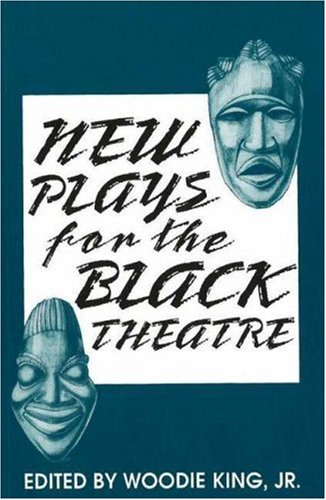 New Plays for the Black Theatre   1989 9780883781241 Front Cover