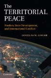 Territorial Peace Borders, State Development, and International Conflict  2014 edition cover