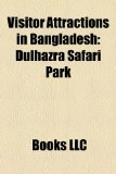 Visitor Attractions in Bangladesh Dulhazra Safari Park N/A edition cover