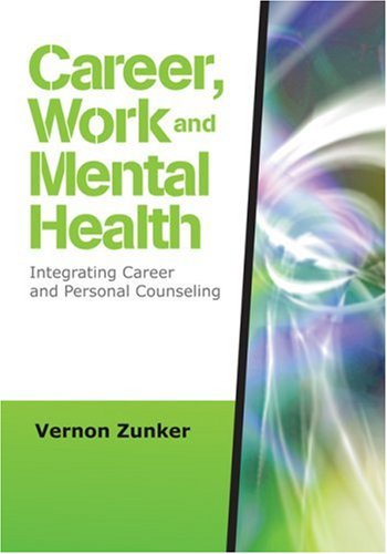 Career, Work, and Mental Health Integrating Career and Personal Counseling  2008 edition cover