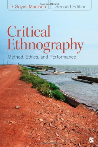 Critical Ethnography Method, Ethics, and Performance 2nd 2012 edition cover