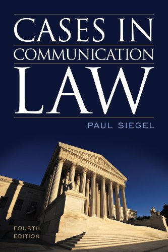 Cases in Communication Law  4th 2014 (Revised) edition cover