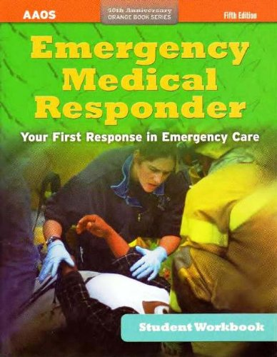 Emergency Medical Responder, Student Workbook  5th 2012 edition cover
