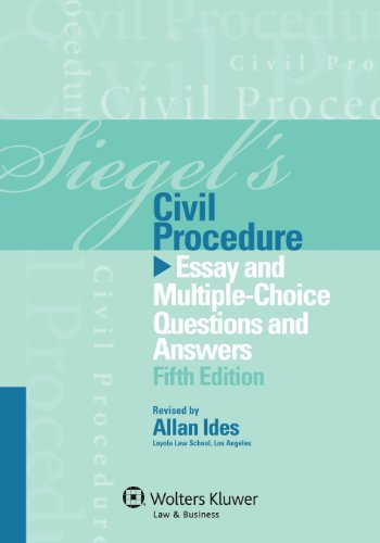 Siegel's Civil Procedure Essay and Multiple-Choice Questions and Answers 5th 2012 (Student Manual, Study Guide, etc.) edition cover