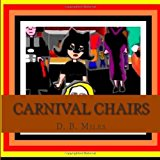 Carnival Chairs  N/A 9781490379241 Front Cover