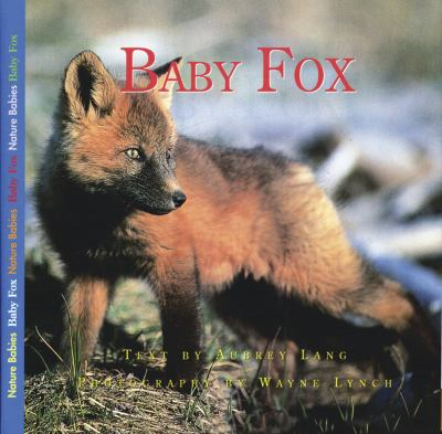 Baby Fox   2002 9781550417241 Front Cover