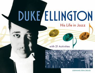 Duke Ellington His Life in Jazz with 21 Activities  2009 9781556527241 Front Cover