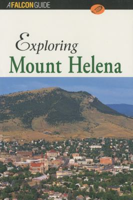 Exploring Mount Helena  N/A 9781560445241 Front Cover
