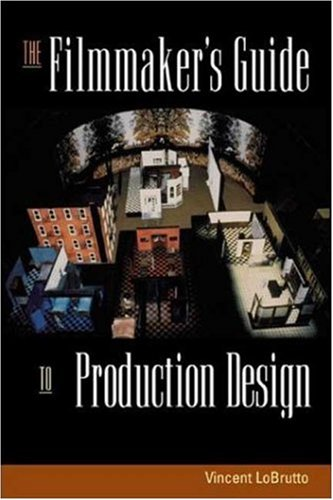 Filmmaker's Guide to Production Design   2002 9781581152241 Front Cover