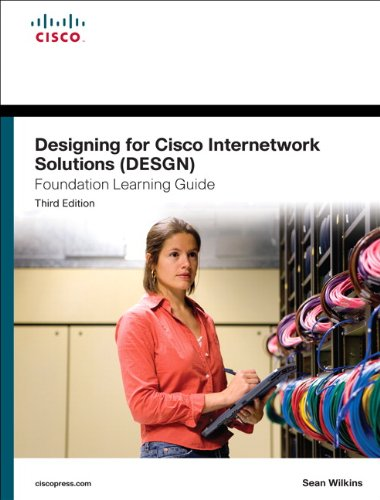 Designing for Cisco Internetwork Solutions (DESGN)  3rd 2012 (Revised) edition cover