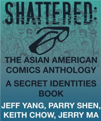 Shattered The Asian American Comics Anthology  2012 edition cover