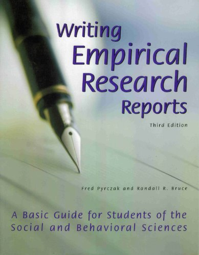 Writing Empirical Research Reports A Basic Guide for Students of the Social and Behavioral Sciences 3rd 1999 (Revised) 9781884585241 Front Cover