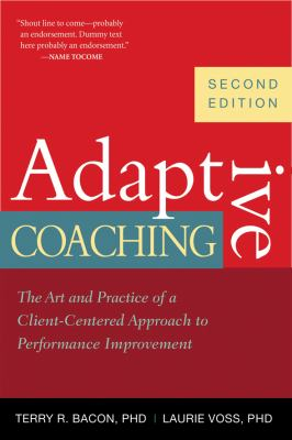 Adaptive Coaching The Art and Practice of a Client-Centered Approach to Performance Improvement 2nd 2012 edition cover