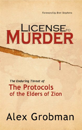 License to Murder The Enduring Threat of the Protocols of the Elders of Zion N/A 9781933267241 Front Cover