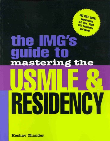 IMG's Guide to Mastering the USMLE and Residency   2000 9780071347242 Front Cover
