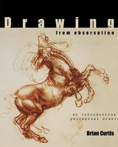 Drawing from Observation An Introduction to Perceptual Drawing  2002 edition cover