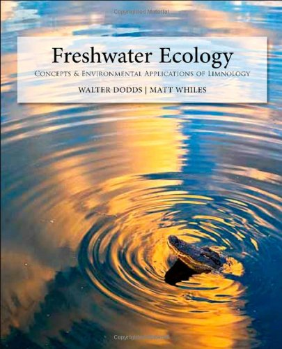 Freshwater Ecology Concepts and Environmental Applications of Limnology 2nd 2010 edition cover