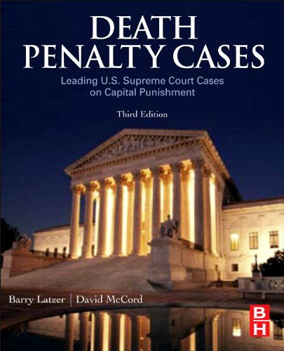 Death Penalty Cases Leading U. S. Supreme Court Cases on Capital Punishment 3rd 2010 edition cover