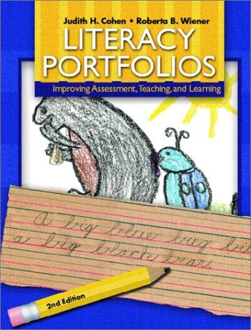 Literacy Portfolios Improving Assessment, Teaching and Learning 2nd 2003 (Revised) 9780130453242 Front Cover