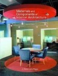 Materials and Components of Interior Design  3rd 1992 9780135713242 Front Cover