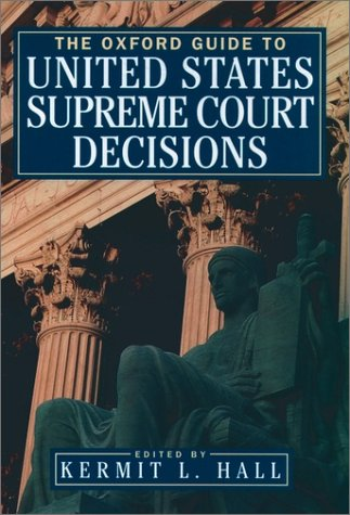 Oxford Guide to United States Supreme Court Decisions   1999 9780195139242 Front Cover