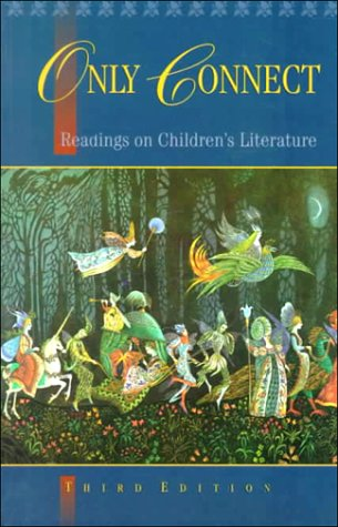 Only Connect Readings on Children's Literature 3rd 1996 (Revised) 9780195410242 Front Cover