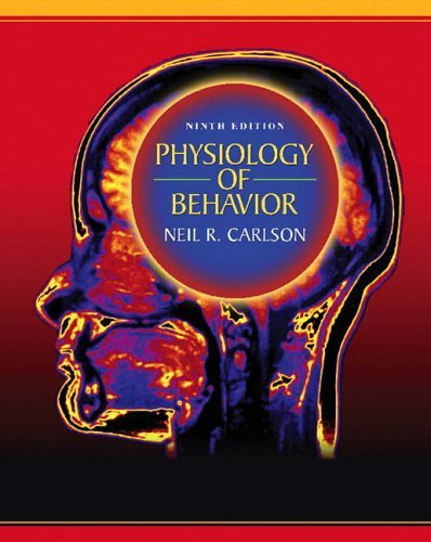 Physiology of Behavior  9th 2007 (Revised) edition cover
