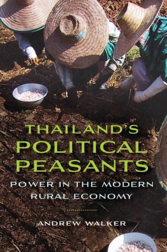 Thailand's Political Peasants Power in the Modern Rural Economy  2012 edition cover