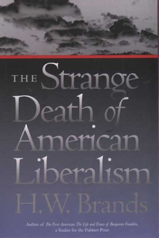 Strange Death of American Liberalism   2003 9780300098242 Front Cover