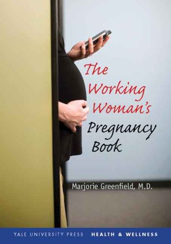 Working Woman's Pregnancy Book   2008 edition cover