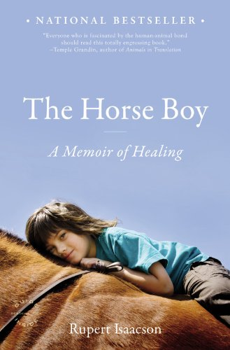 Horse Boy A Memoir of Healing  2010 9780316008242 Front Cover