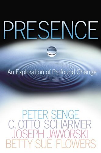 Presence An Exploration of Profound Change in People, Organizations, and Society  2005 edition cover