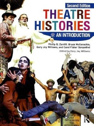 Theatre Histories An Introduction 2nd 2010 (Revised) edition cover