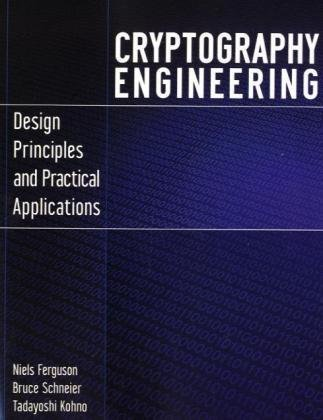 Cryptography Engineering Design Principles and Practical Applications  2010 edition cover